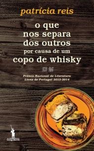 O Que Nos Separa Dos Outros Por Causa de Um Copo de Whisky