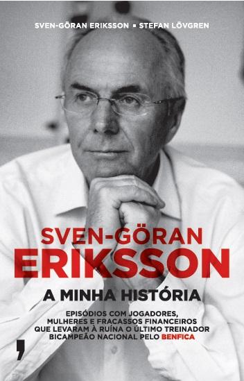 Sven-Göran Eriksson - A Minha História