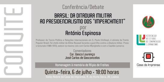 """80b65b3fa Brasil: da Ditadura Militar ao Presidencialismo dos """"Impeachment""""   António  Espinosa"""